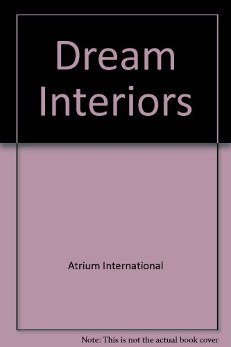 Descargar Libro Dream Interiors Atrium International
