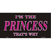 America sports I'M THE PRINCESS, THAT'S WHY LICENSE PLATE by America Sports