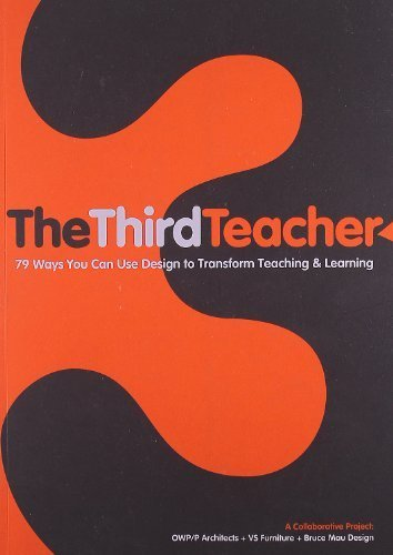 The Third Teacher by O'Donnell Wicklund Pigozzi and Peterson, Bruce Mau (2010) Paperback