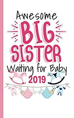 Big Sister Waiting for Baby Journal - Notebook: Half Lined Half Blank Page, Awesome New Baby Sibling Draw and Write Story Note Book (Writing Drawing Kid Gifts Vol 9)