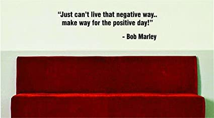 Bob Marley Quote Positive Day Wall Decal Vinyl Words Wall Decor