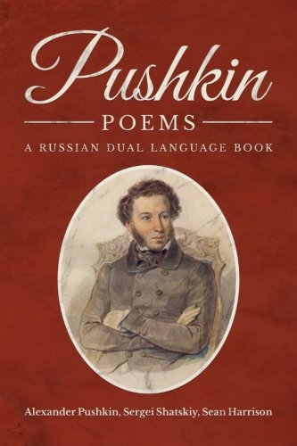 Pushkin Poems: A Russian Dual Language Book by Maestro Publishing Group