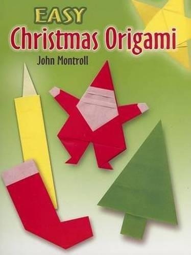 Christmas Origami (Easy Christmas Origami (Dover Origami Papercraft))
