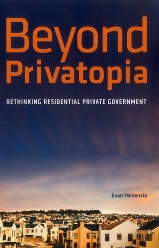 Beyond Privatopia: Rethinking Residential Private Government (Urban Institute Press)