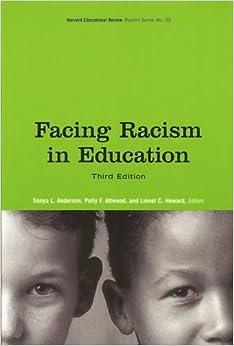 Book Facing Racism in Education (HER Reprint Series)