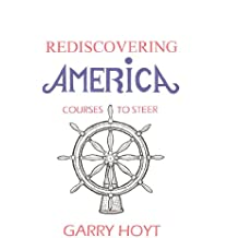 Rediscovering America: Courses To Steer