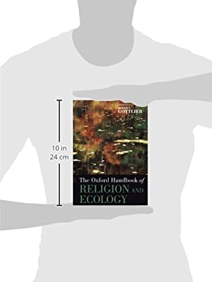 The Oxford Handbook of Religion and Ecology (Oxford Handbooks)
