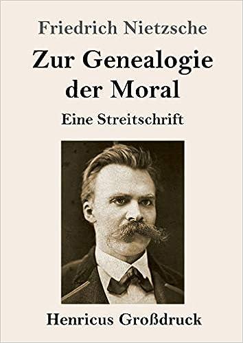 Zur Genealogie der Moral Großdruck : Eine Streitschrift: Amazon.es: Nietzsche, Friedrich: Libros en idiomas extranjeros