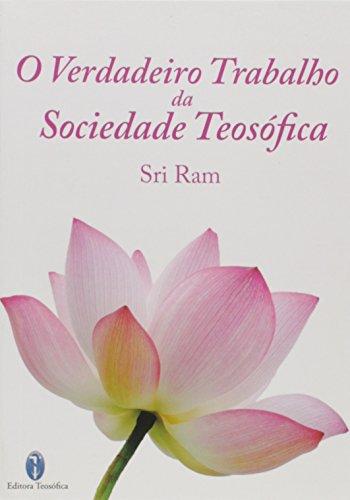 O Verdadeiro Trabalho da Sociedade Teosófica