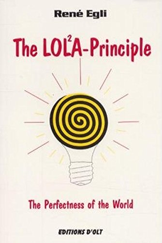 the-lola-principle-the-perfectness-of-the-world-das-lola-prinzip