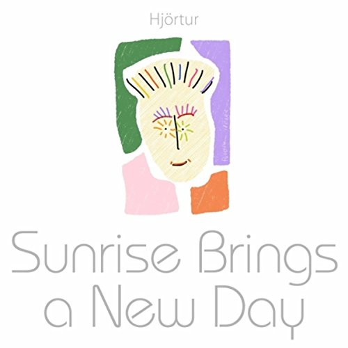 Sunrise Brings a New Day