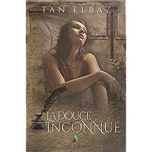 La douce inconnue | Roman lesbien, livre lesbien (French Edition)