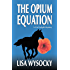The Opium Equation (A Cat Enright Equestrian Mystery Book 1)