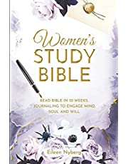 Women's Study Bible: Read Bible in 52-Weeks. Journaling to Engage Mind, Soul and Will