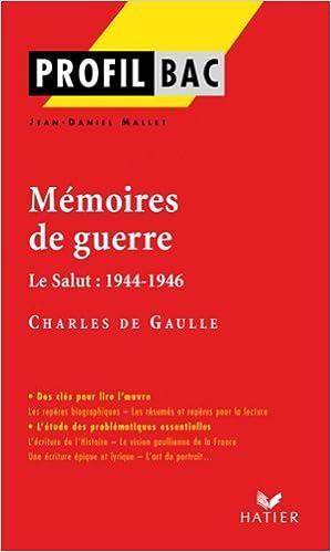 Lire en ligne Profil - de Gaulle : Mémoires de guerre: Analyse littéraire de l'oeuvre pdf, epub ebook