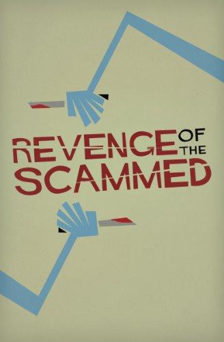 Revenge of the Scammed: An Edward J Rathke Benefit