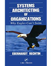 Systems Architecting of Organizations: Why Eagles Can't Swim
