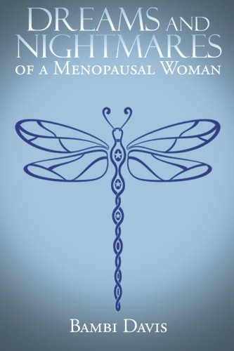 Download Dreams and Nightmares of a Menopausal Woman pdf