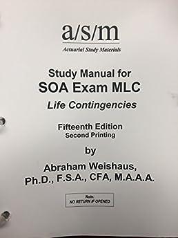 asm study manual for exam mlc abraham weishaus 9781625428721 rh amazon com Daance Study Manual Colorado CDL Study Manual