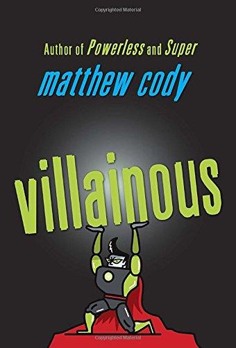 Villainous (Supers of Noble's Green)