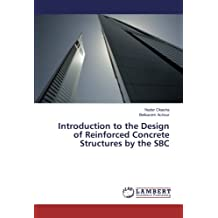 Introduction to the Design of Reinforced Concrete Structures by the SBC