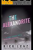 The Alexandrite: A Hollywood time-travel noir