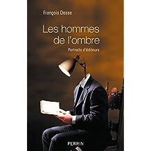 Les hommes de l'ombre (French Edition)