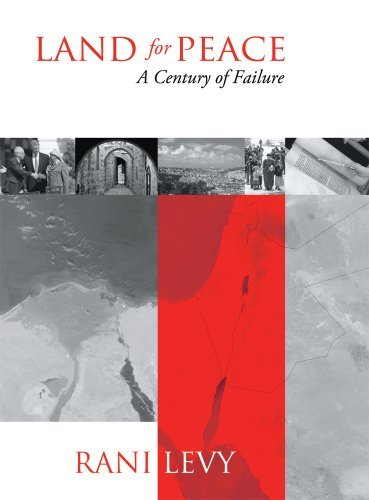Land For Peace: A Century of Failure by Raanan Levy (2010-01-01) (Land For Peace A Century Of Failure)