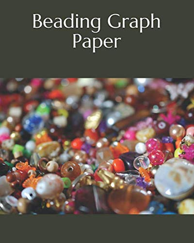 "(Beading Graph Paper:: Seed Bead Pattern Notebook to Create Your Own Designs  130 pages of 8.5"" x 10"" Large)"