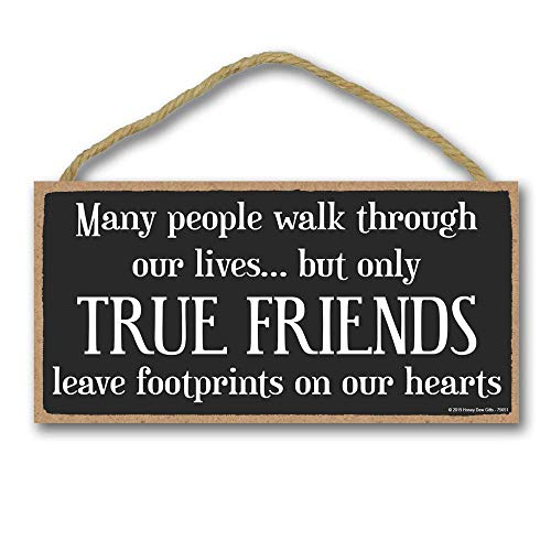 Honey Dew Gifts Friend Sign, True Friends Leave Footprints in Our Hearts 5 inch by 10 inch Hanging Wall Art, Decorative Wood Sign Home Decor