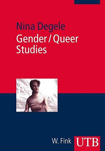 Gender / Queer Studies: Eine Einführung (Basiswissen Soziologie, Band 2986)