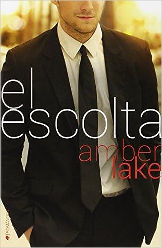 El Escolta (ROMANTICA) : Amber Lake: Amazon.es: Libros