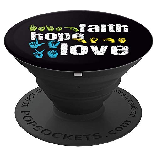 ASL Gift Accessory Faith Hope Love American Sign Language - PopSockets Grip and Stand for Phones and Tablets ()