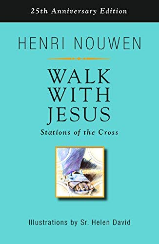 Walk with Jesus: Stations of the Cross -