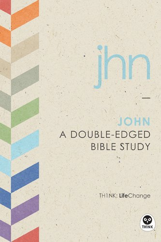 John: A Double-Edged Bible Study (LifeChange) from Tyndale House Publishers