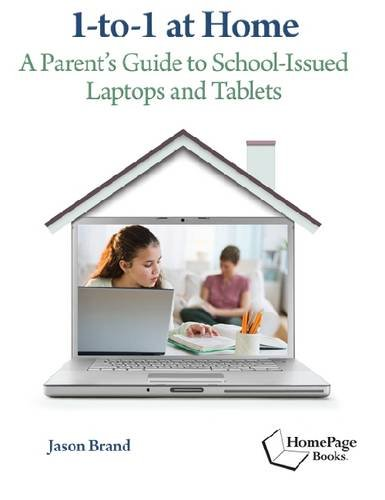1-to-1 at Home: A Parents Guide to School-Issued Laptops and Tablets