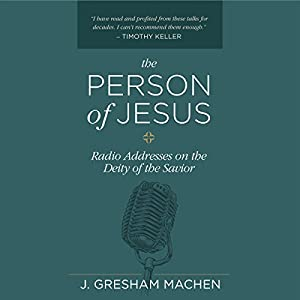 The Person of Jesus Audiobook