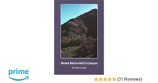 Home Below Hells Canyon: Grace Jordan: 9780803251076 ...