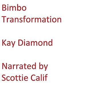 Bimbo Transformation Audiobook