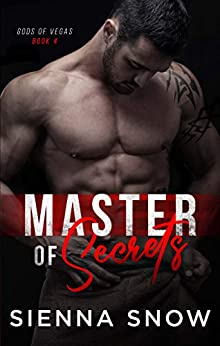 Master of Secrets (Gods of Vegas Book 4) by [Snow, Sienna]