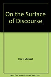 On the Surface of Discourse