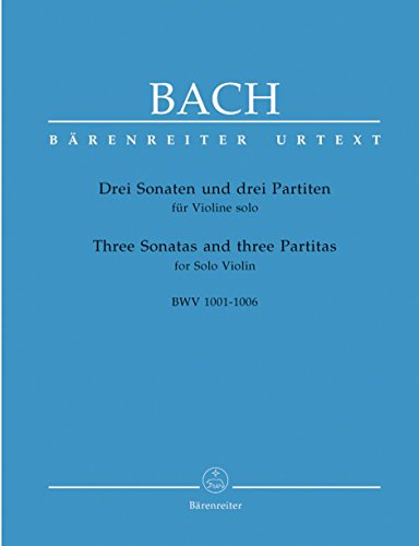 Bach Sonata Violin - 3 Sonates et 3 Partitas / Three Sonatas and Three Partitas Bwv 1001-1006