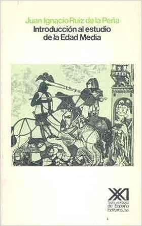 Introducción al estudio de la Edad Media (Historia): Amazon.es: Ruiz de la Peña, Juan Ignacio, El Cubri: Libros