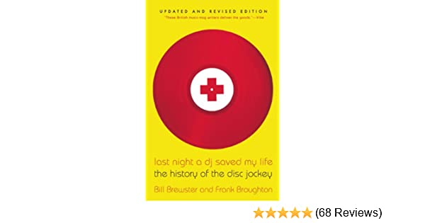 Last night a dj saved my life the history of the disc jockey last night a dj saved my life the history of the disc jockey kindle edition by bill brewster arts photography kindle ebooks amazon fandeluxe Choice Image