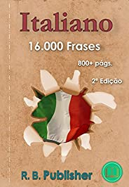 Italiano: 16.000 Frases: 2ª Edição (Coleção Frases Bilíngues)