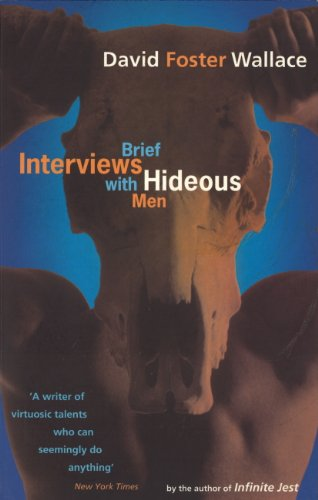 Brief Interviews With Hideous Men (English Edition)