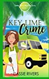 Key Lime Crime (Sunny Shores Mysteries) (Volume 1) by  Cassie Rivers in stock, buy online here