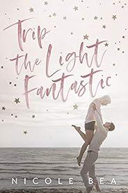 Trip the Light Fantastic (English Edition)