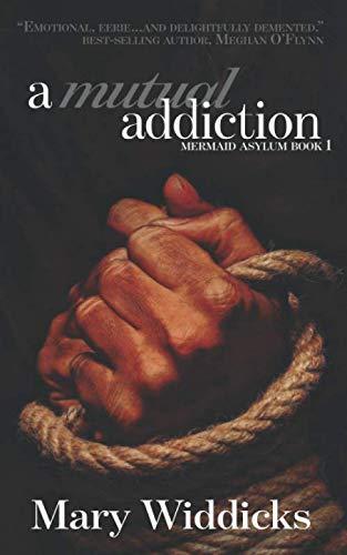 A Mutual Addiction (The Mermaid Asylum)