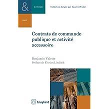 Contrats de commande publique et activité accessoire (Collection Droit et économie t. 7) (French Edition)